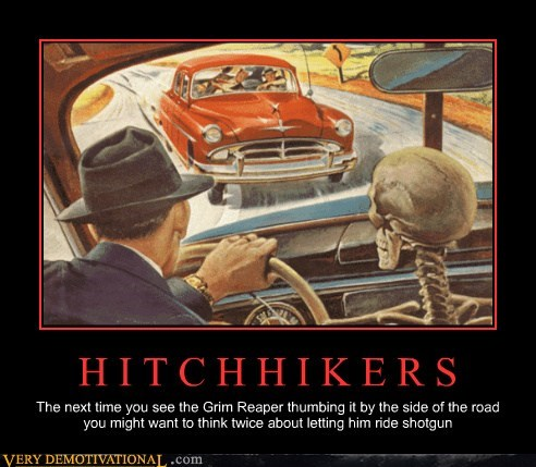 bad idea,Death,hitchhiker,Terrifying