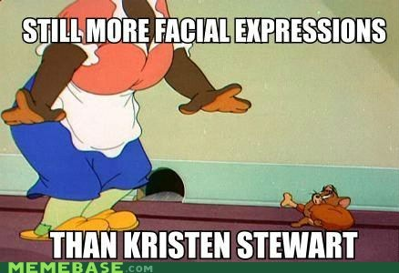 emotions,kristen stewart,Memes,Tom and Jerry