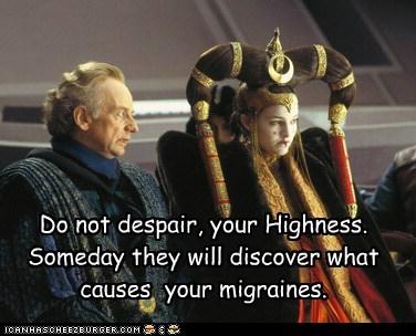 Emperor Palpatine hair headaches Ian McDiarmid migraines mystery natalie portman padme queen amidala your highness - 6499986176