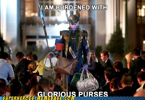 Close Enough,loki,purpose,purses,superheroes,Super-Lols