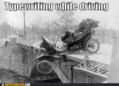 dangerous,texting and driving,typewriting and driving