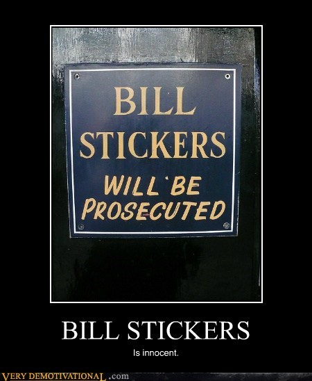 bill hilarious name prosecuted stickers