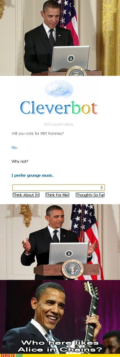 Cleverbot grunge music Mitt Romney obama politics