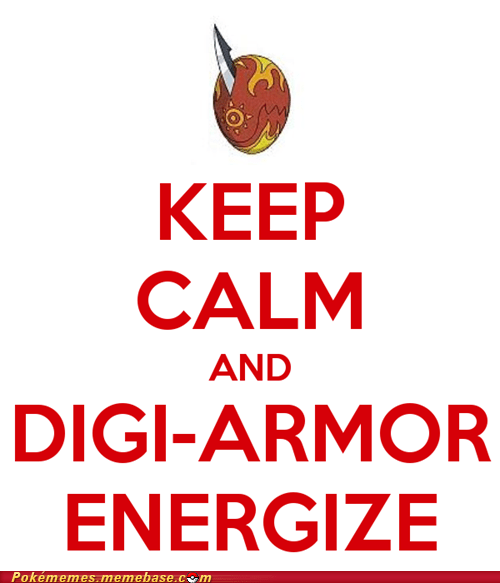 digi-armor digifriday digimon digivolve keep calm Memes