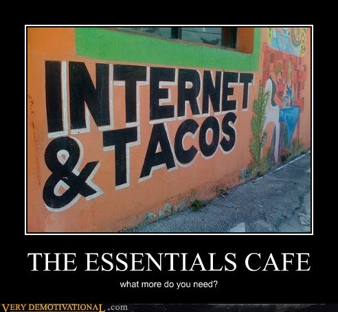 cafe essentials internet Pure Awesome tacos