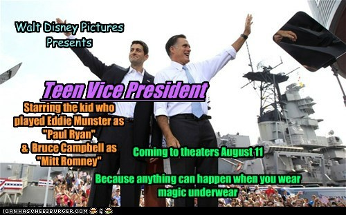 """Walt Disney Pictures Presents Teen Vice President Starring the kid who played Eddie Munster as """"Paul Ryan"""" & Bruce Campbell as """"Mitt Romney"""" Coming to theaters August 11 Because anything can happen when you wear magic underwear"""