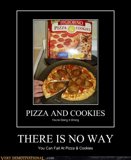 cookies delicious horrible pizza Pure Awesome