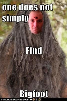 one does not simply Find Bigfoot - Cheezburger - Funny Memes   Funny