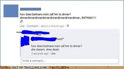 batman,dead,dinner,facebook,parents