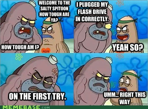 flash drive,how tough am i,Memes,so tough