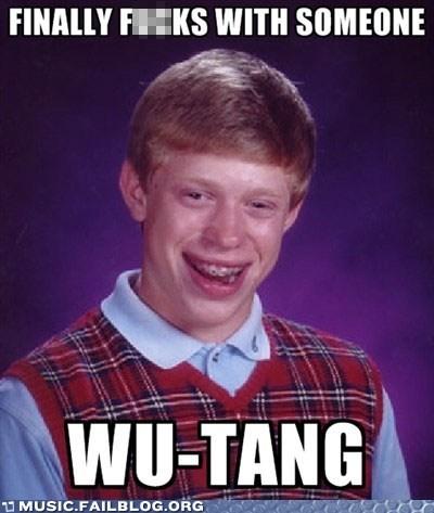 bad luck brian meme wu tang - 6506714624