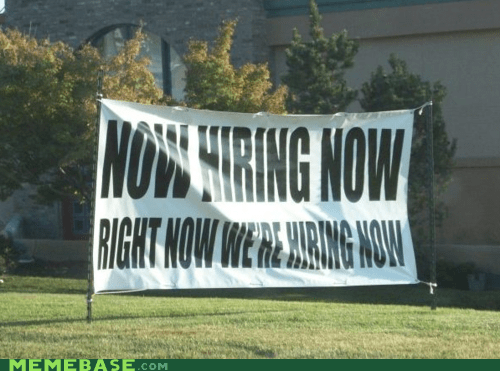 classic hiring Memes now signs - 6506834688