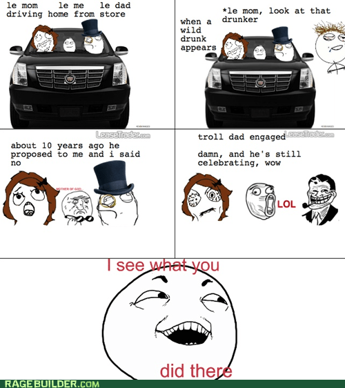 I see what you did there,parenting,Rage Comics,troll dad