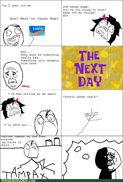 oh god why,parenting,Rage Comics,Tampax