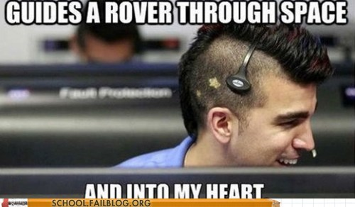 into my heart,mars rover,mohawk nasa guy,nasa,space