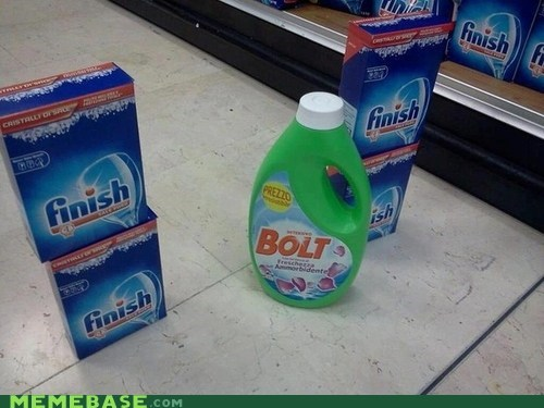 bolt cleaner fast finish literal Memes