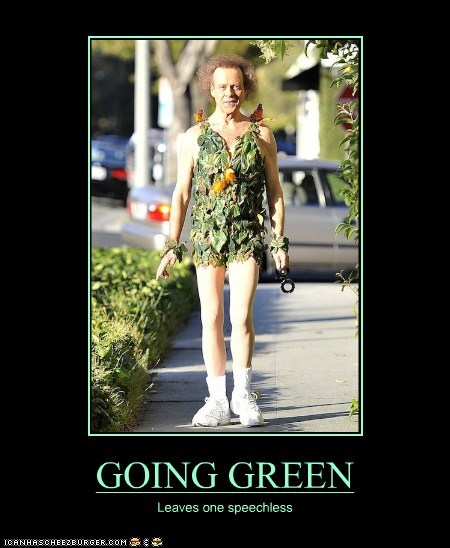 GOING GREEN Leaves one speechless