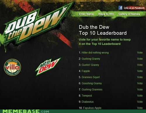 4chan,dub the dew,granny apple,Memes,mountain dew