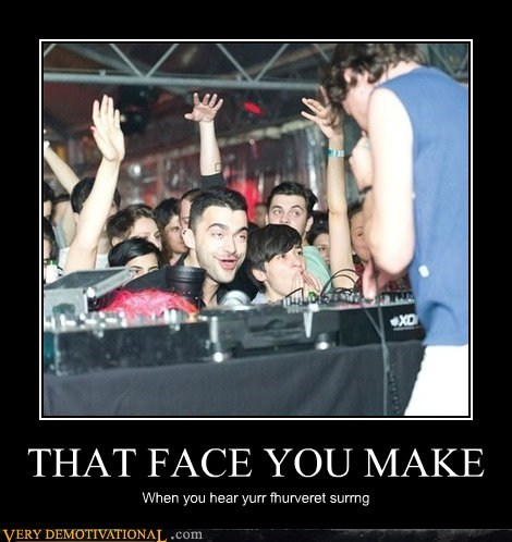 derp,face,favorite song,hilarious