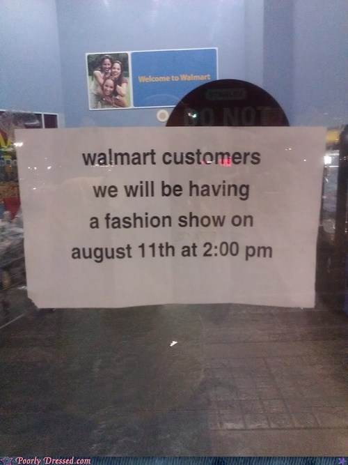 fashion show,no thanks,sign,Walmart