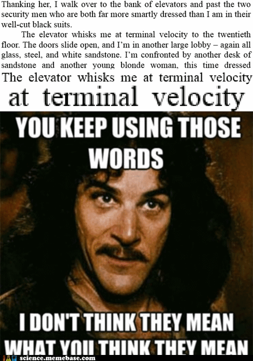 50 shades of grey,elevator,inigo montoya,science,terminal velocity