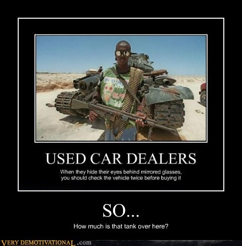 hilarious,so,tank,used car dealer