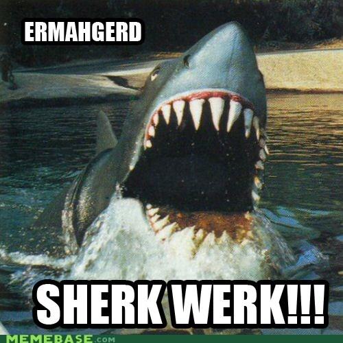 Bigger Boat derp Ermahgerd shark week - 6509470464