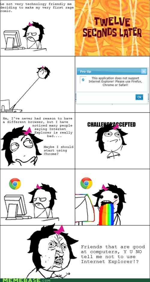 Challenge Accepted internet explorer Y U No Guy