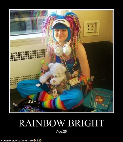 RAINBOW BRIGHT Age:26