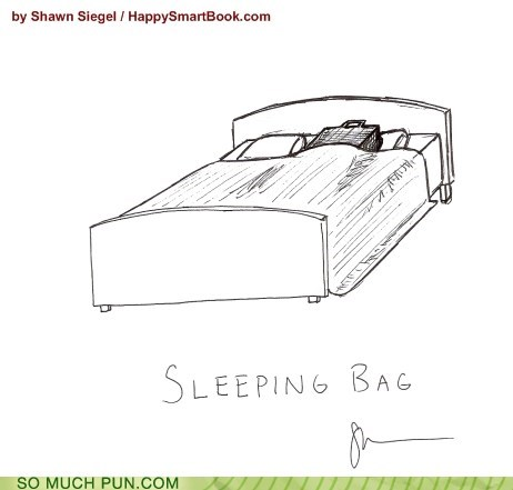 bag,double meaning,literalism,sleeping,sleeping bag