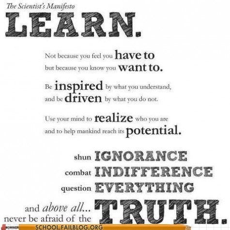 learn,science,science manifesto,three cheers,Words Of Wisdom