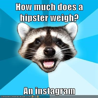 How much does a hipster weigh? An instagram