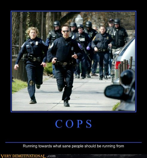 cops,hilarious,running,sane