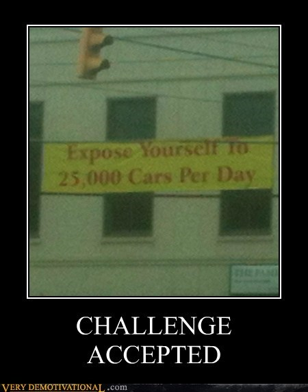 Challenge Accepted,Exposé,self