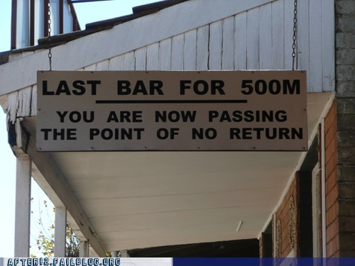 bar,last bar,point of no return