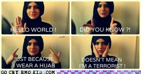 did you know,hey girls,hijab,terrorism,tumblr