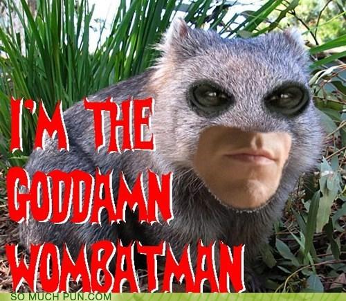 bat batman literalism lolwut prefix Wombat - 6514908928
