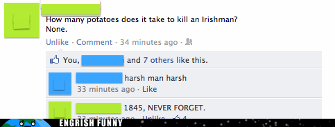 facebook harsh Ireland ouch potato famine right in the history
