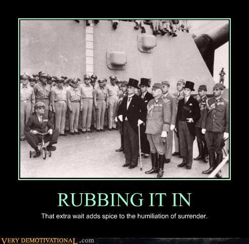 humiliation,rubbing it in,surrender,tricycle,war