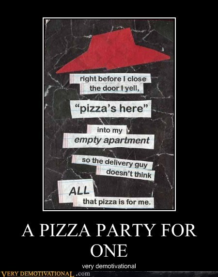 one,Party,pizza,Sad