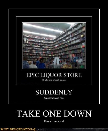 awesome liquor store song take one down - 6516534272