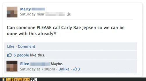 call me maybe carly rae jepsen done with this never end