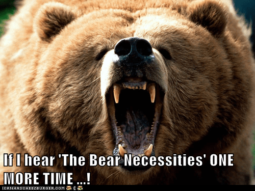 angry annoying Bare Necessities bear Jungle Book One More Time song - 6516597504