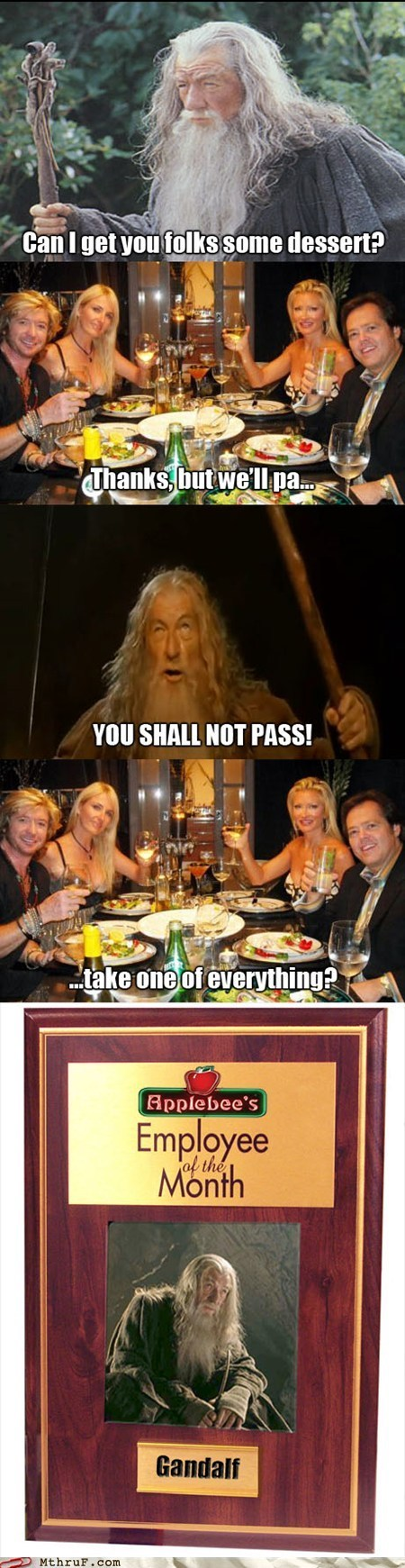 applebees,dessert,gandalf,ordering dessert,you shall not pass