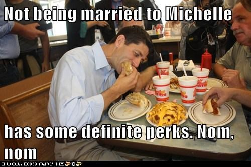 eating,fatty foods,Michelle Obama,nom nom,paul ryan,perks