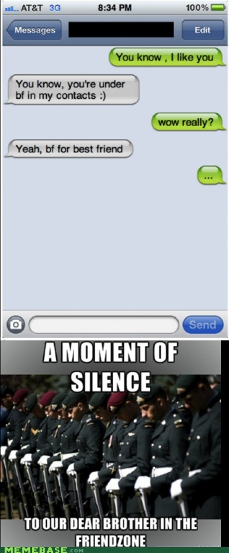 bf friendzone moment of silence - 6519682816