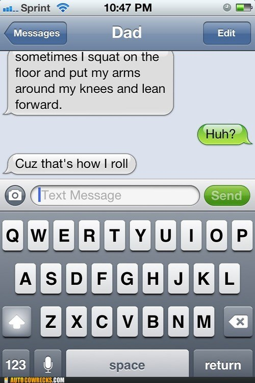 hilarious how i roll iPhones so funny - 6519852032