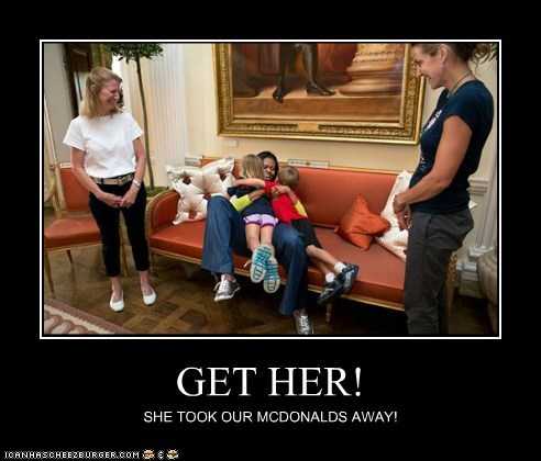 GET HER! SHE TOOK OUR MCDONALDS AWAY!