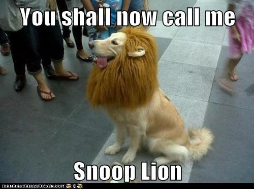 You shall now call me Snoop Lion