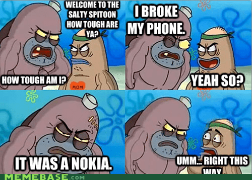 nokia,phone,tough guy